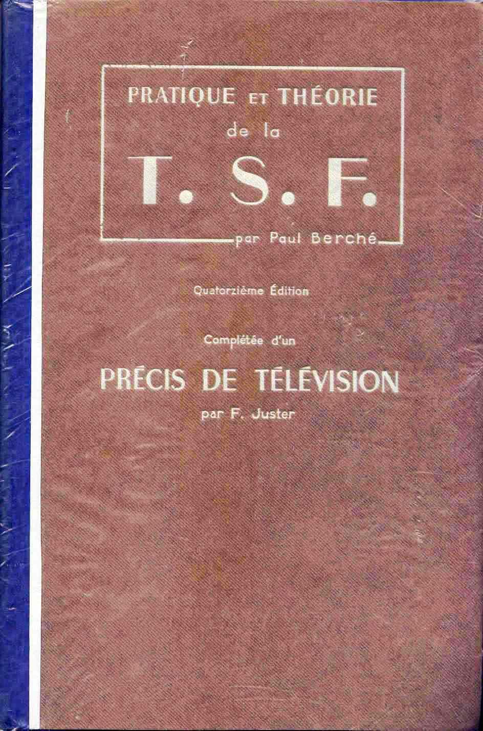 Pratique et théorie de la TSF BERCHE 14ème éd